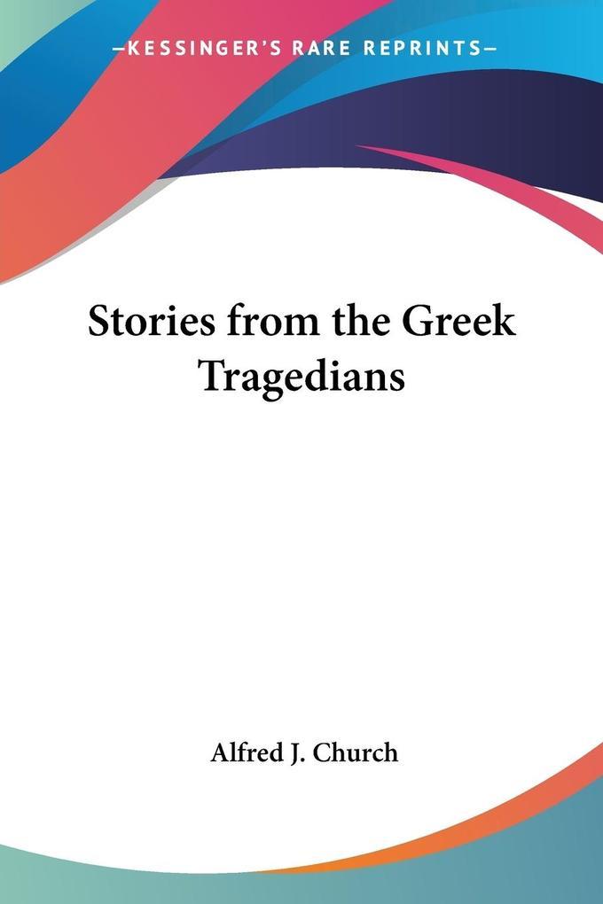 Stories from the Greek Tragedians als Taschenbuch