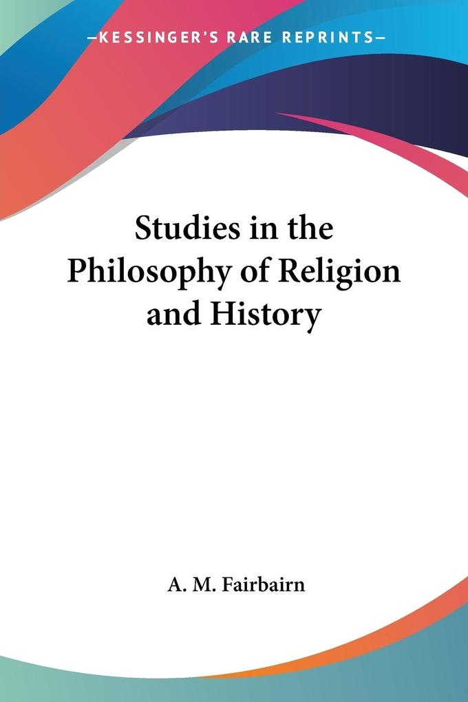 Studies in the Philosophy of Religion and History als Taschenbuch