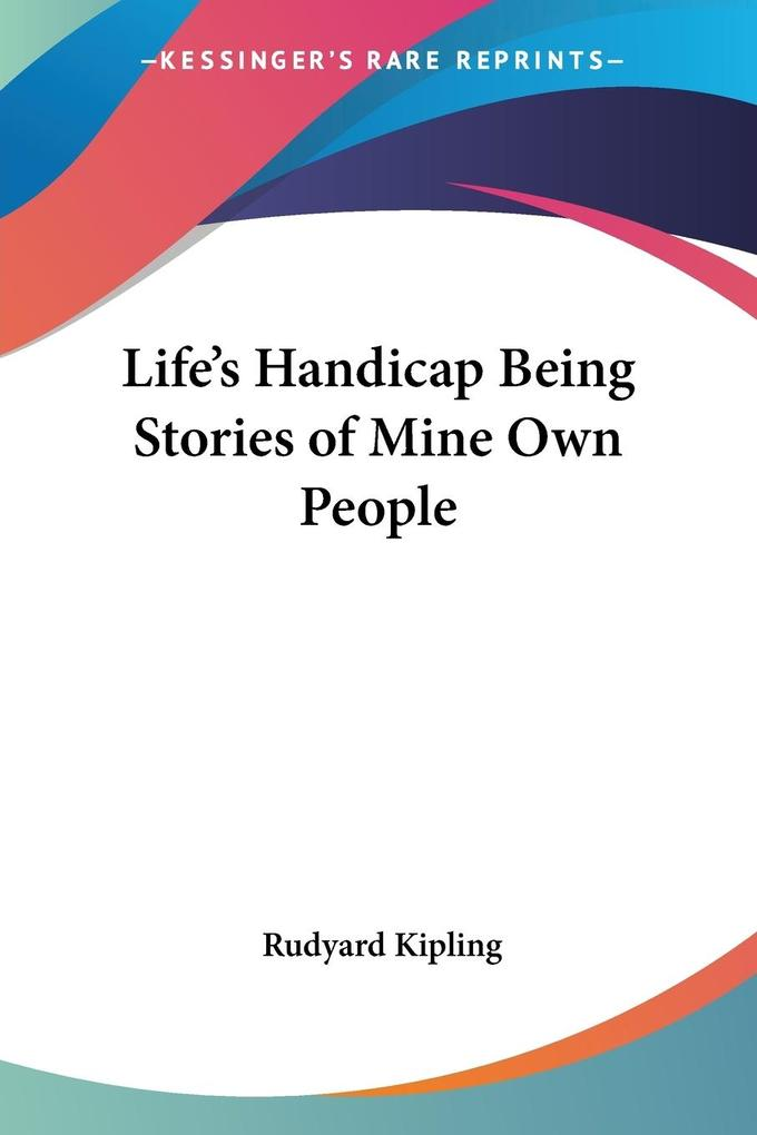 Life's Handicap Being Stories of Mine Own People als Taschenbuch