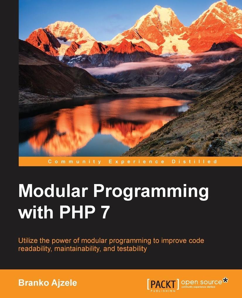 Modular Programming with PHP 7 als Buch von Bra...