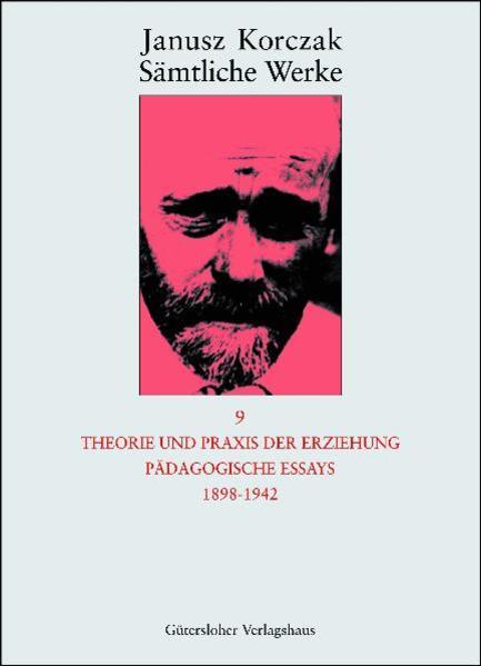 Theorie und Praxis der Erziehung als Buch (gebunden)