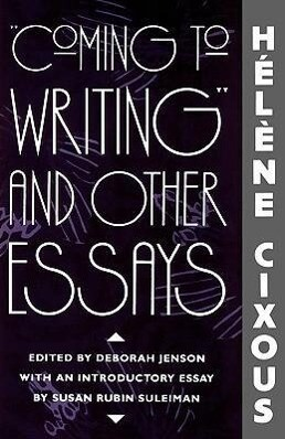 """""""Coming to Writing"""" and Other Essays als Buch (kartoniert)"""