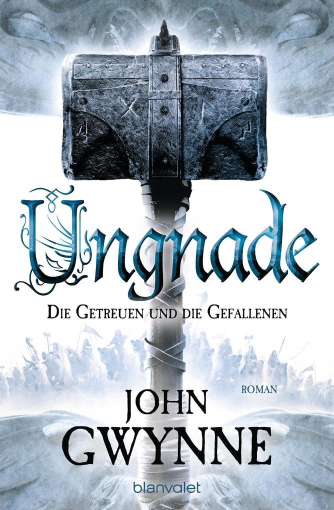 Ungnade - Die Getreuen und die Gefallenen 4 als eBook