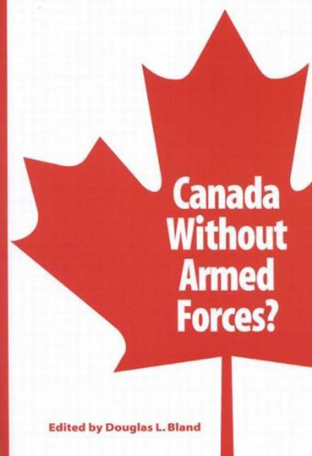 Canada Without Armed Forces? als Taschenbuch