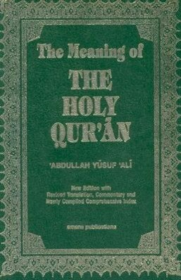 The Meaning of the Holy Qu'ran als Taschenbuch