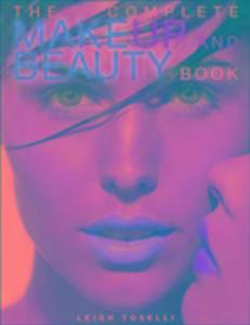 The Complete Make-up and Beauty Book als Taschenbuch