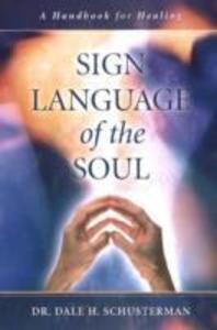 Sign Language of the Soul als Buch (gebunden)