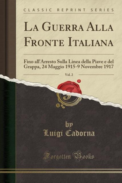 La Guerra Alla Fronte Italiana, Vol. 2 als Taschenbuch von Luigi Cadorna