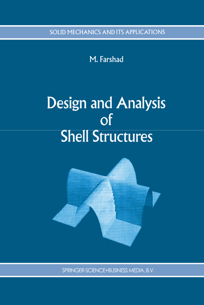 Design and Analysis of Shell Structures als Buch