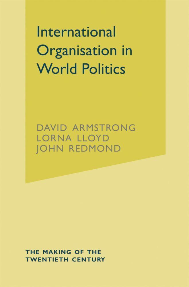 International Organisation in World Politics als Buch (kartoniert)
