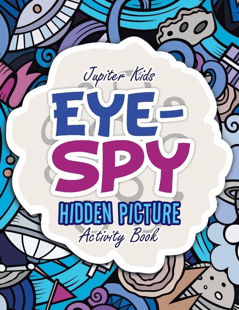 Eye-Spy als Taschenbuch von Jupiter Kids - Jupiter Kids