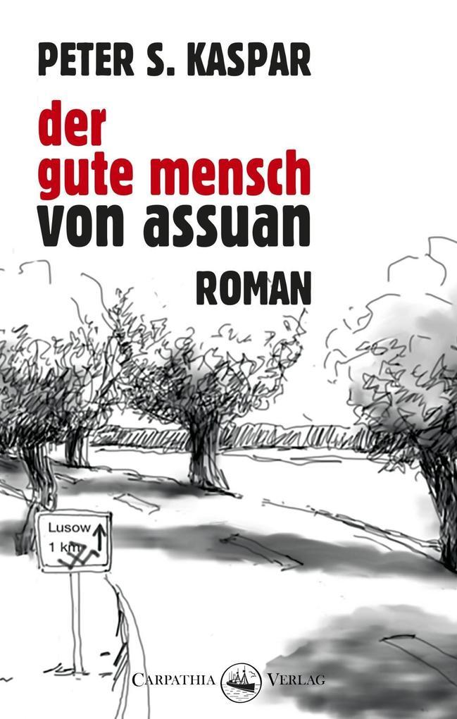 Der gute Mensch von Assuan als eBook