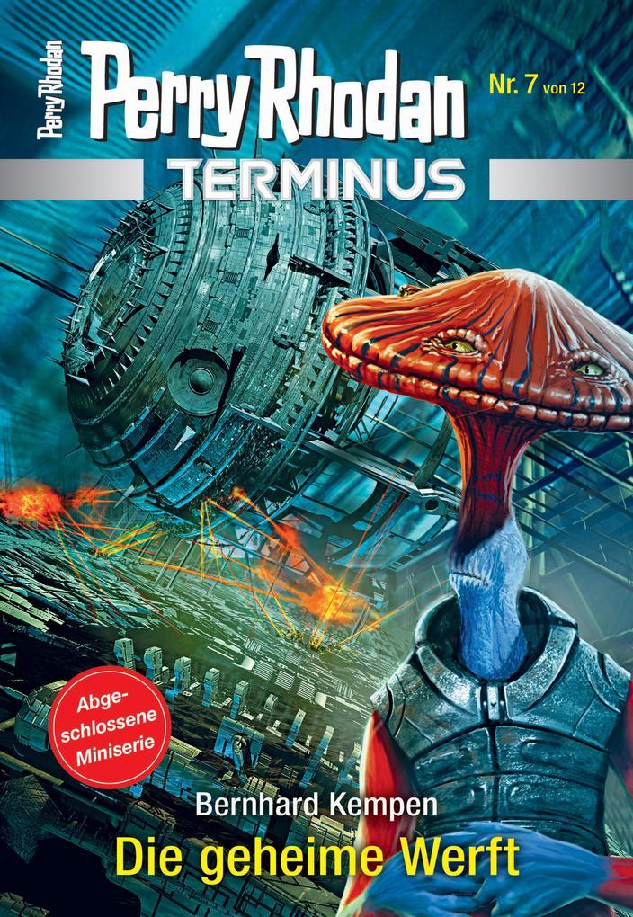 Terminus 7: Die geheime Werft als eBook