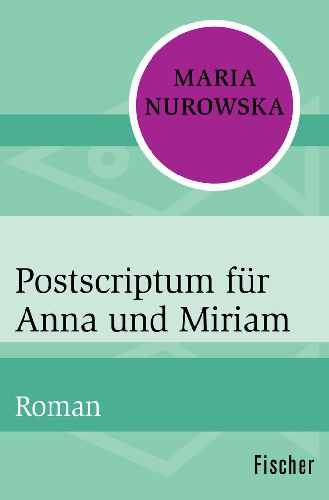 Postscriptum für Anna und Miriam als eBook
