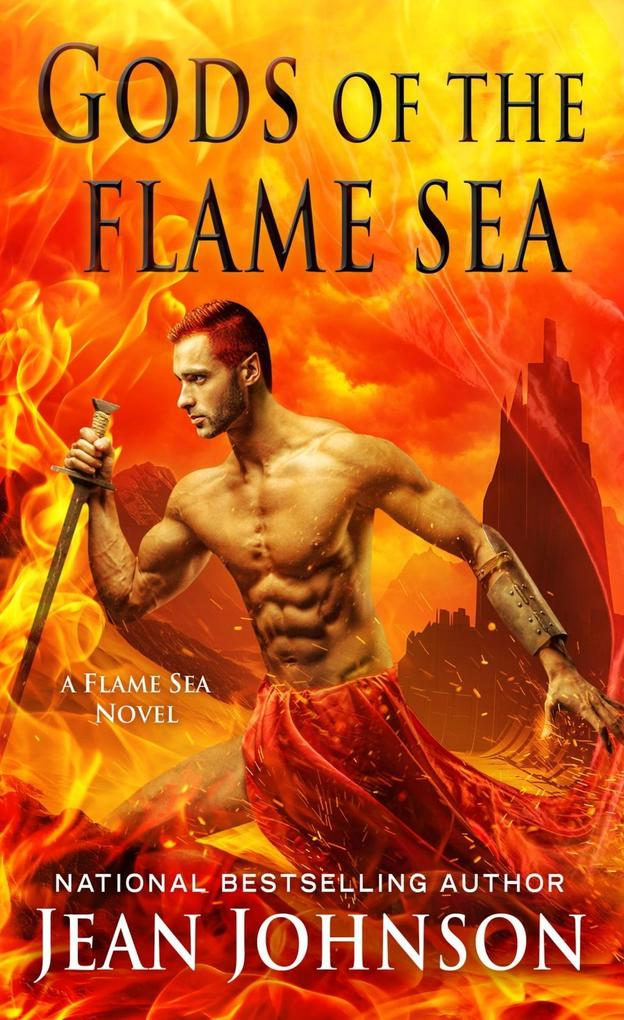 Gods of the Flame Sea als eBook von Jean Johnson