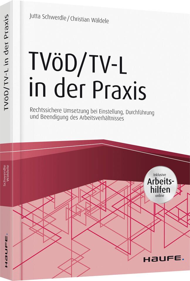 TVöD/TV-L in der Praxis - inkl. Arbeitshilfen online als Buch