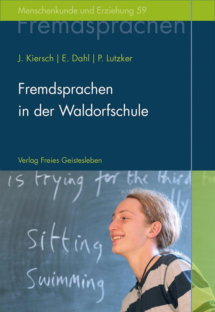 Fremdsprachen in der Waldorfschule als eBook von Johannes Kiersch, Erhard Dahl, Peter Lutzker
