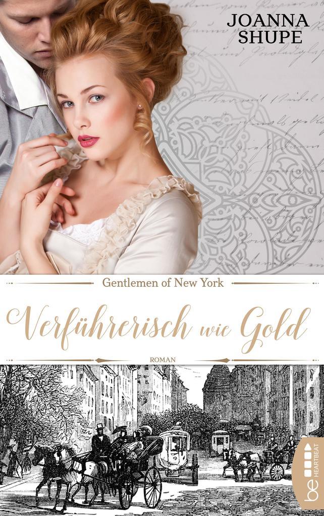 Gentlemen of New York - Verführerisch wie Gold als eBook