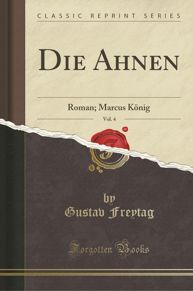 Die Ahnen, Vol. 4 als Taschenbuch von Gustav Fr...
