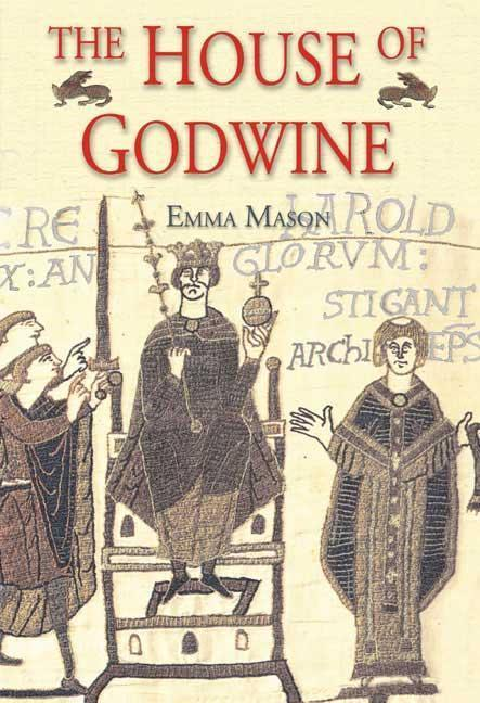 The House of Godwine: The History of a Dynasty als Buch