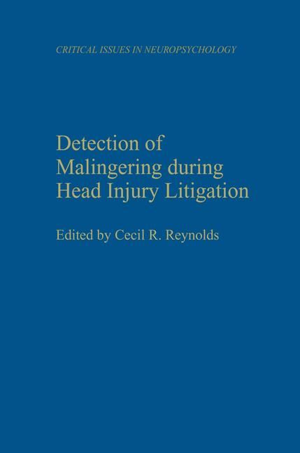 Detection of Malingering During Head Injury Litigation als Buch