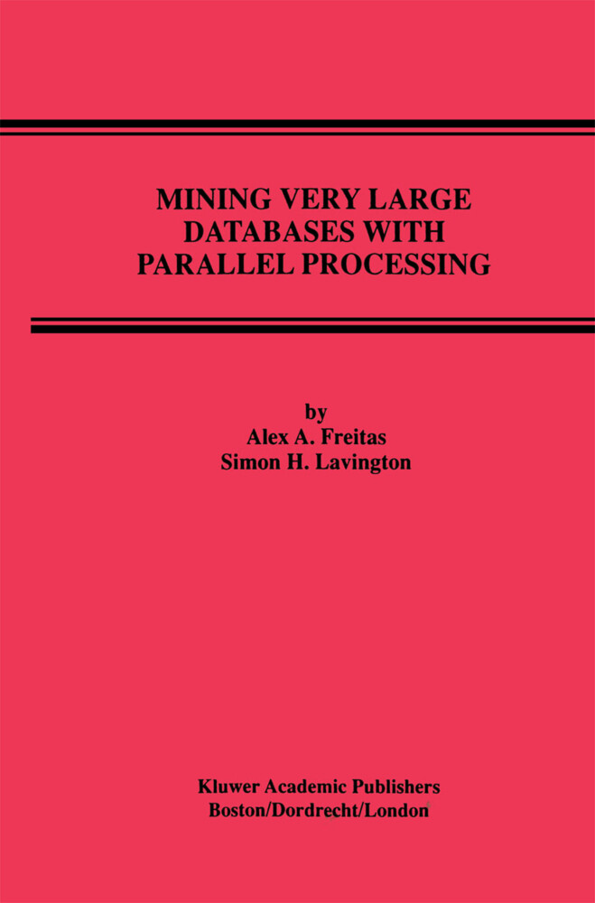 Mining Very Large Databases with Parallel Processing als Buch (gebunden)