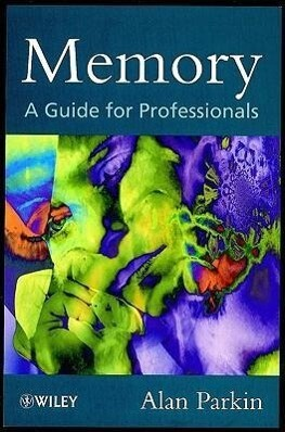 Memory: A Guide for Professionals als Buch
