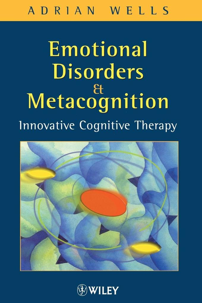 Emotional Disorders and Metacognition als Buch