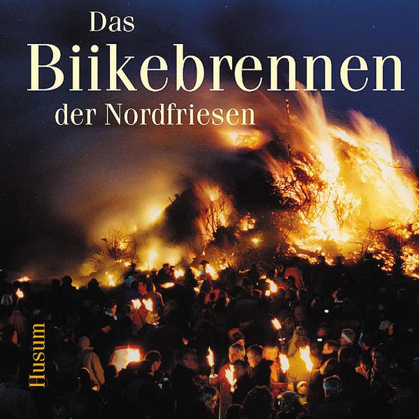 Das Biikebrennen der Nordfriesen als Buch