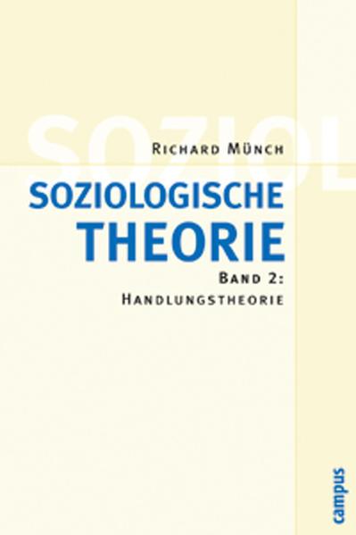 Soziologische Theorie 2. Studienausgabe als Buch