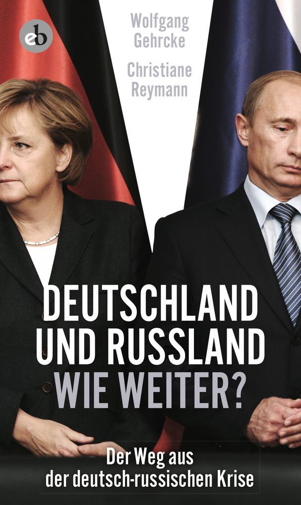 Deutschland und Russland - wie weiter? als eBook