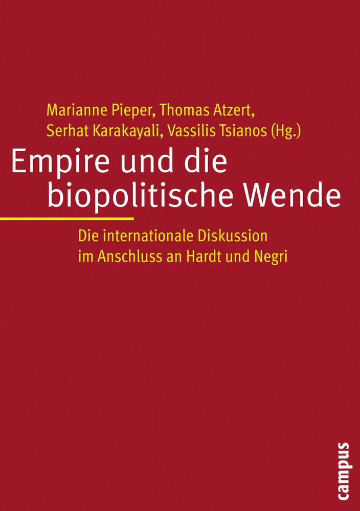 Empire und die biopolitische Wende als Buch