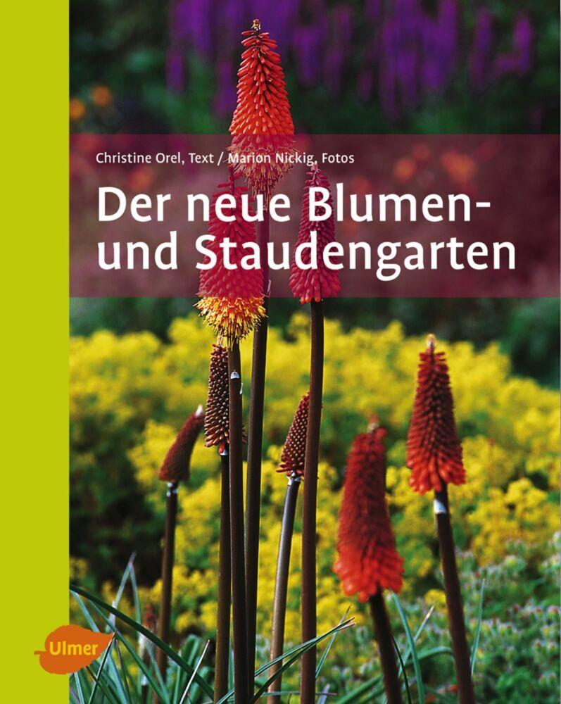 Der neue Blumen- und Staudengarten als Buch