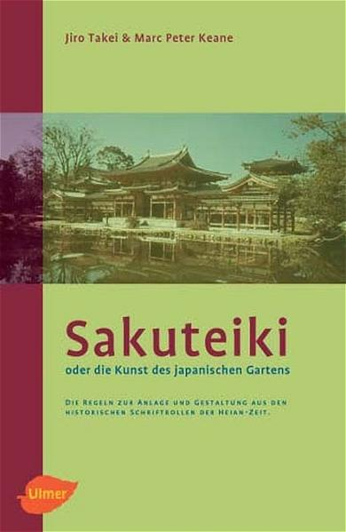 Sakuteiki oder die Kunst des japanischen Gartens als Buch