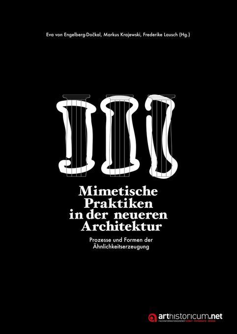 Mimetische Praktiken in der neueren Architektur als Buch