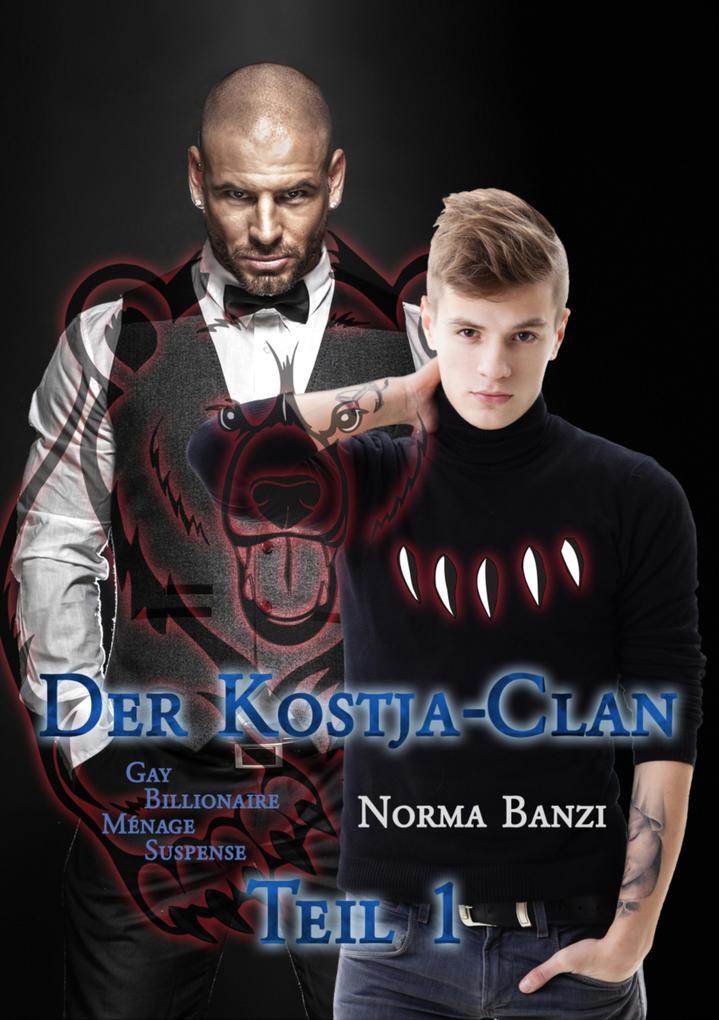 Der Kostja-Clan - Teil 1 als eBook epub