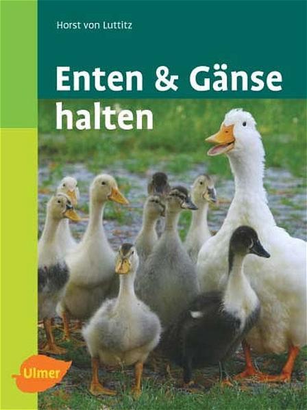 Enten und Gänse halten als Buch