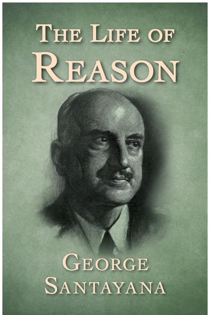 The Life of Reason als eBook epub