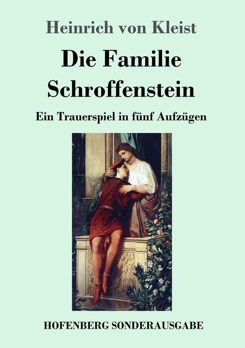 Die Familie Schroffenstein als Buch