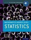 Ib Mathematics Higher Level Option: Statistics: Oxford Ib Diploma Program