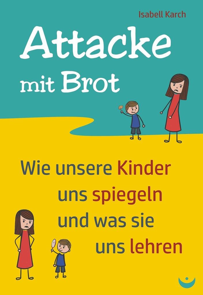 Attacke mit Brot als eBook