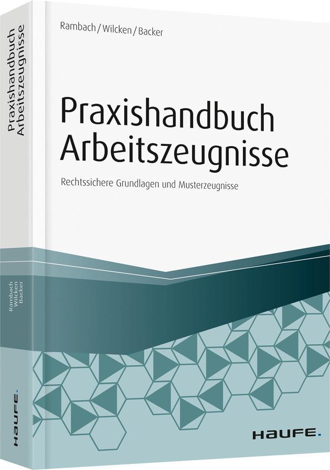 Praxishandbuch Arbeitszeugnisse als Buch