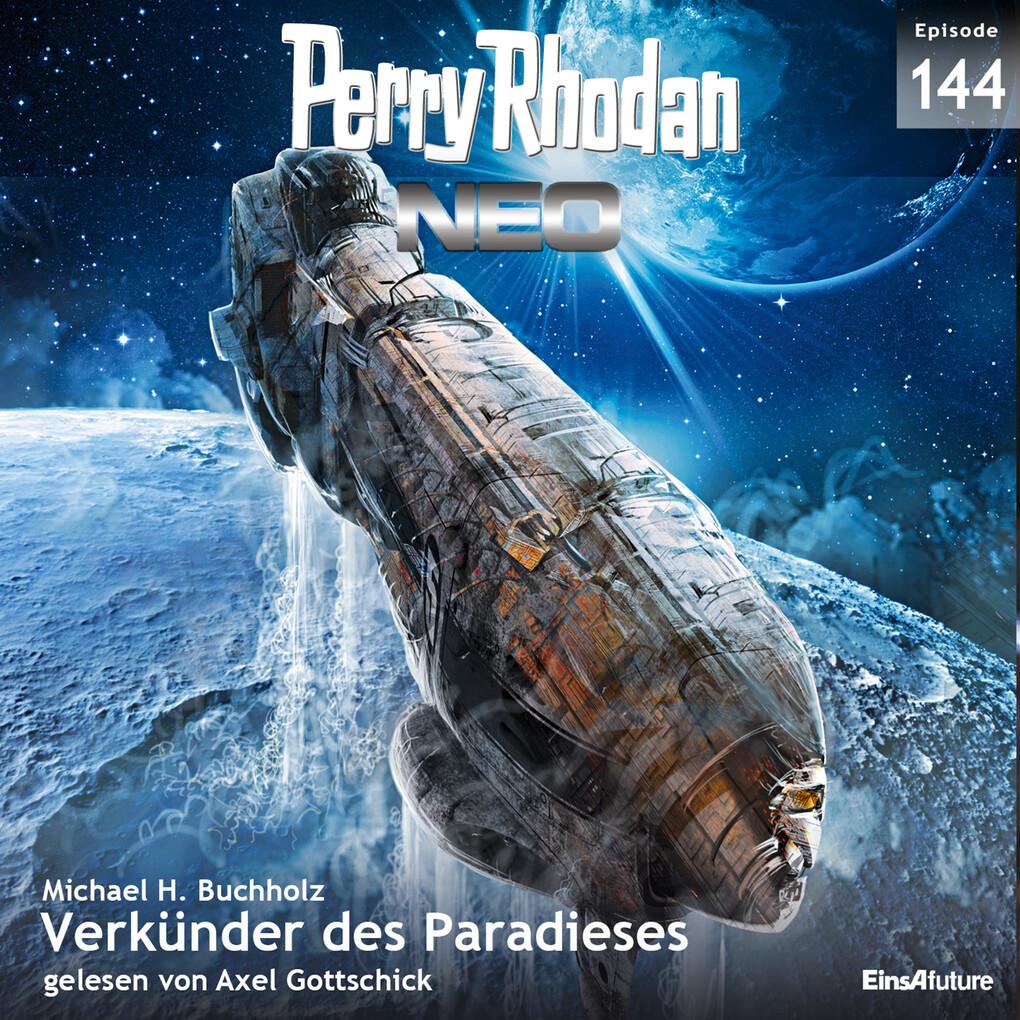 Perry Rhodan Neo 144: Verkünder des Paradieses als Hörbuch Download