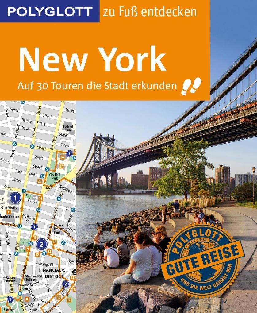 POLYGLOTT Reiseführer New York zu Fuß entdecken als Buch