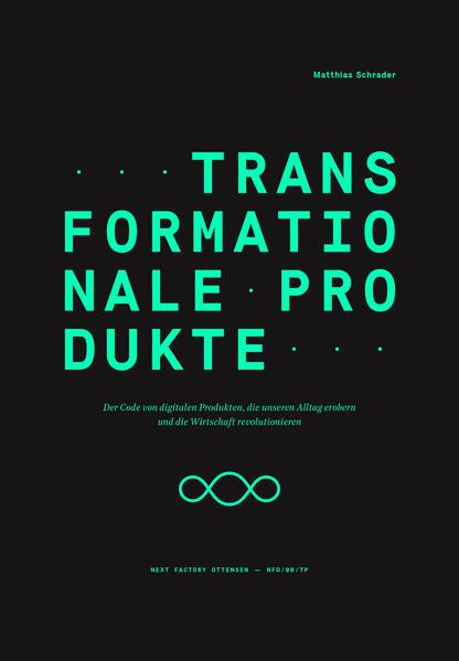 Transformationale Produkte als Buch von Matthias Schrader