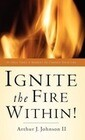 Ignite the Fire Within!