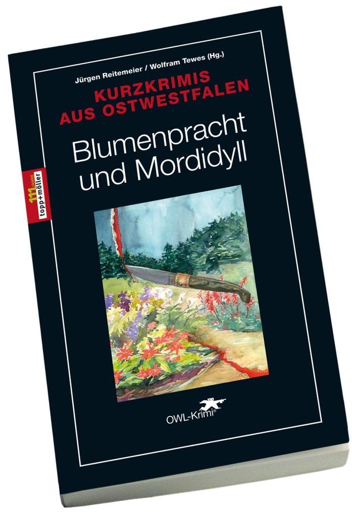Blumenpracht und Mordidyll als Buch