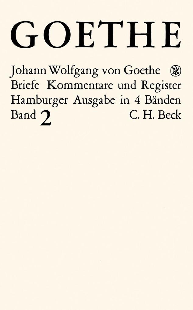 Goethes Briefe und Briefe an Goethe Bd. 2: Briefe der Jahre 1786-1805 als eBook