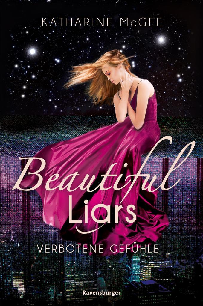 Beautiful Liars, Band 1: Verbotene Gefühle als eBook