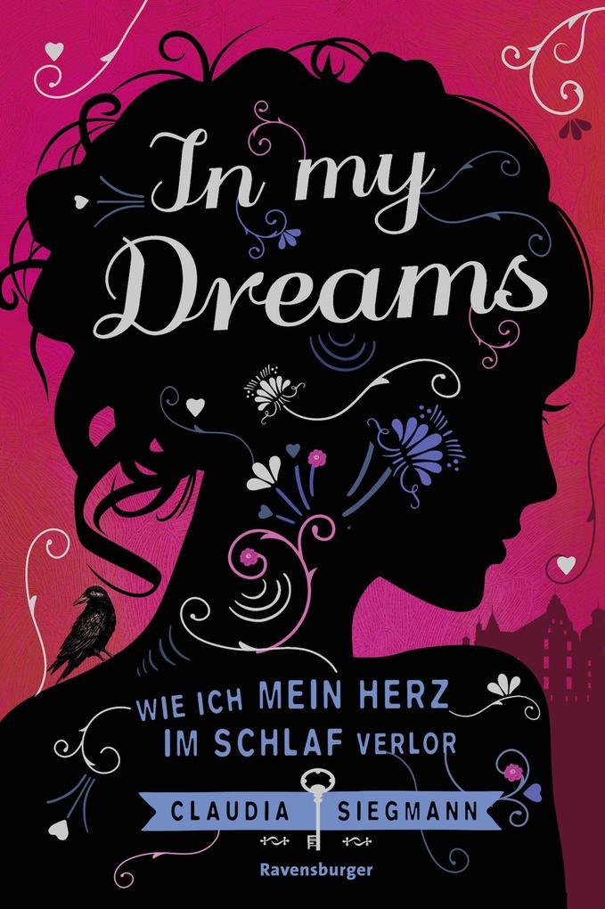 In My Dreams. Wie ich mein Herz im Schlaf verlor als eBook